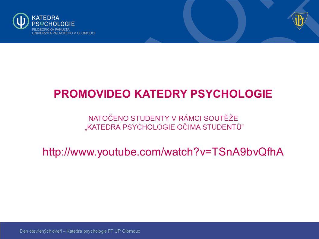 PROMOVIDEO KATEDRY PSYCHOLOGIE