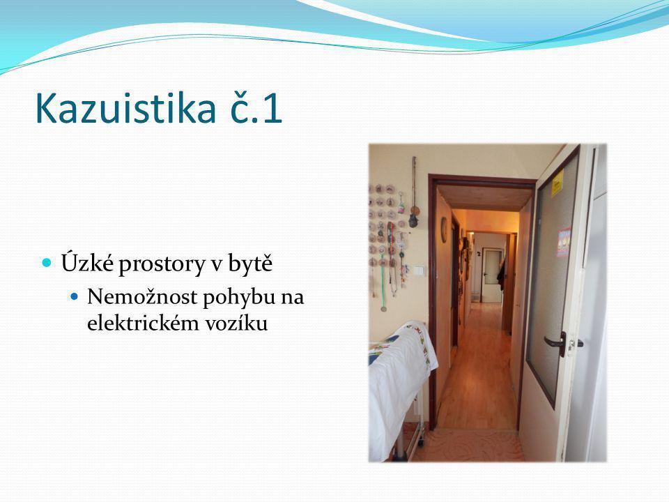Kazuistika č.1 Úzké prostory v bytě
