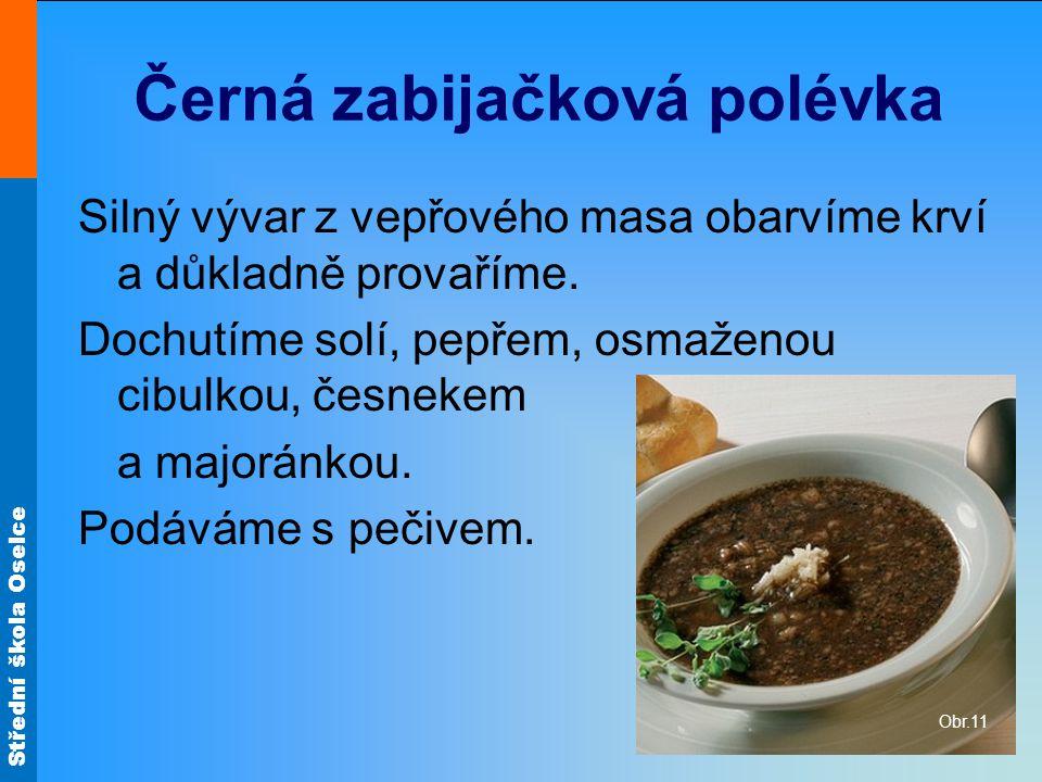 Černá zabijačková polévka
