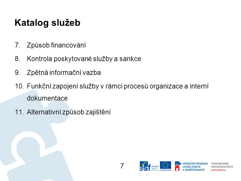 Katalog služeb Způsob financování Kontrola poskytované služby a sankce