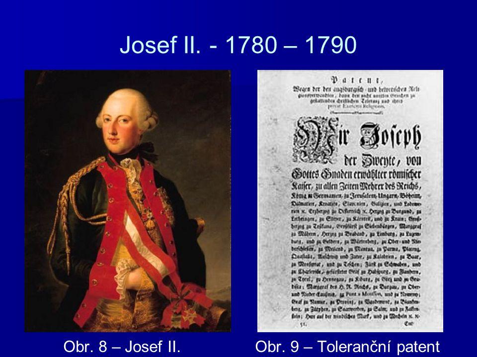 Josef II. - 1780 – 1790 Obr. 8 – Josef II. Obr. 9 – Toleranční patent