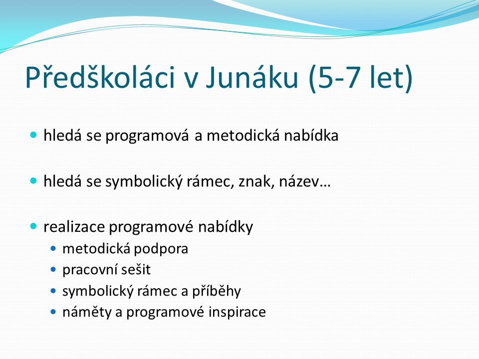 Předškoláci v Junáku (5-7 let)