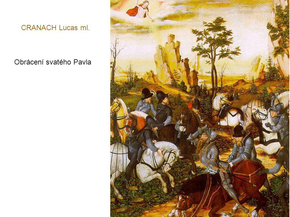 CRANACH Lucas ml. Obrácení svatého Pavla