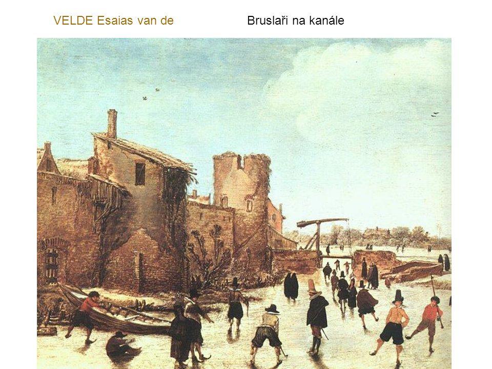 VELDE Esaias van de Bruslaři na kanále