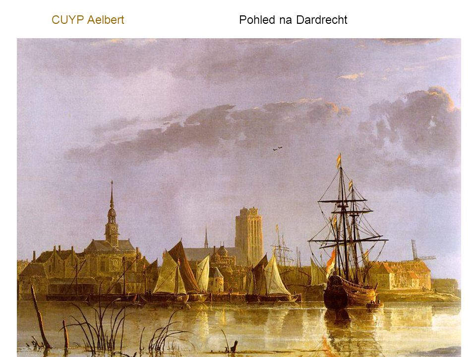 CUYP Aelbert Pohled na Dardrecht