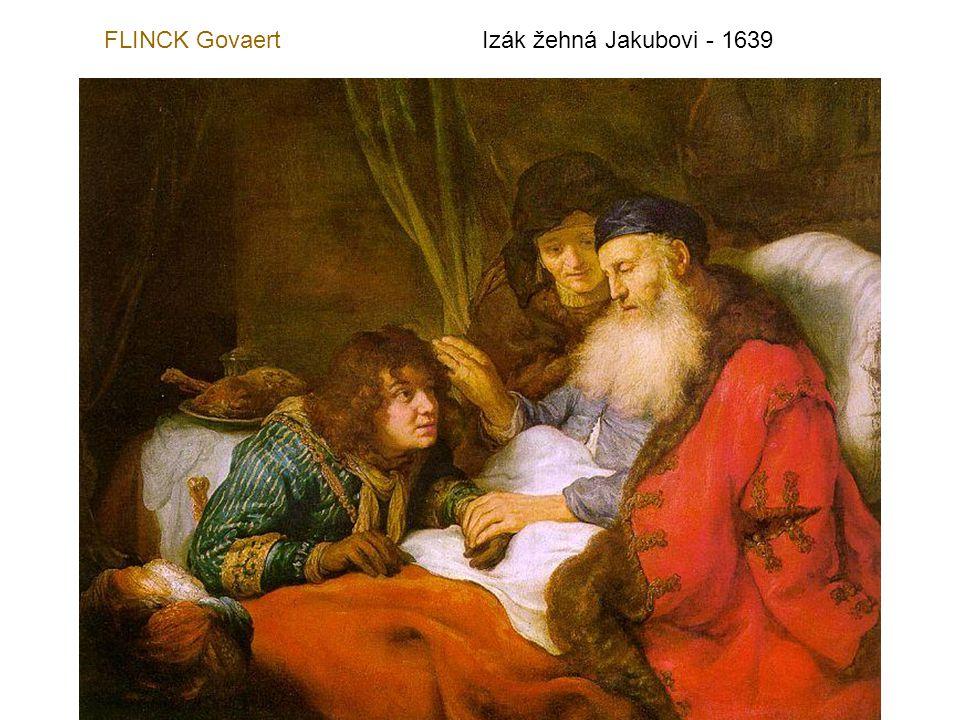 FLINCK Govaert Izák žehná Jakubovi - 1639
