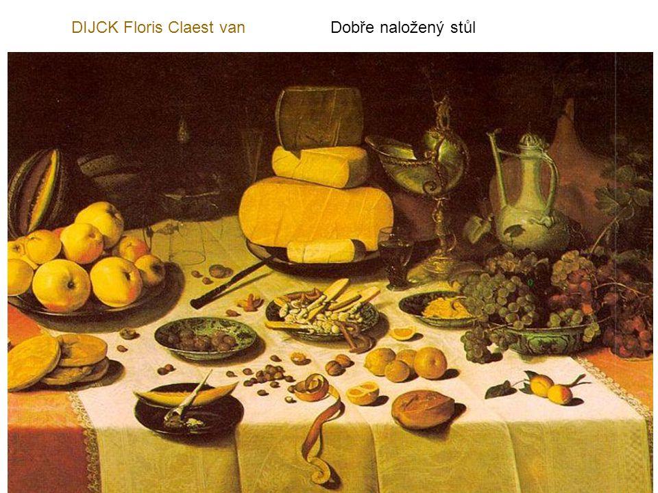 DIJCK Floris Claest van