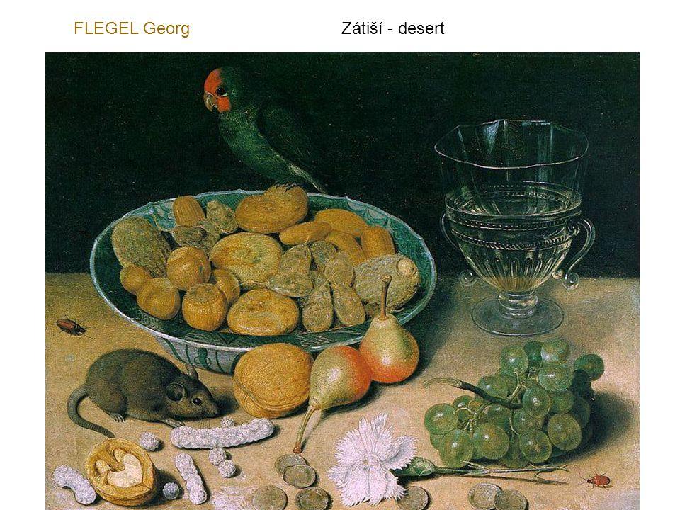 FLEGEL Georg Zátiší - desert