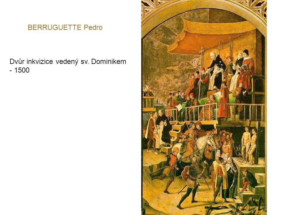 BERRUGUETTE Pedro Dvůr inkvizice vedený sv. Dominikem - 1500