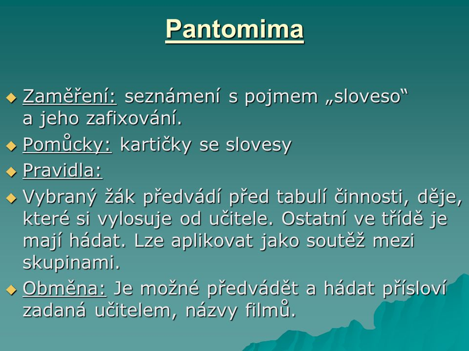 """Pantomima Zaměření: seznámení s pojmem """"sloveso a jeho zafixování."""