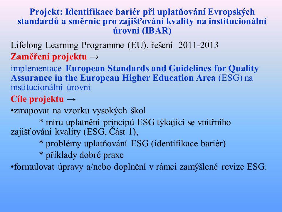 Projekt: Identifikace bariér při uplatňování Evropských standardů a směrnic pro zajišťování kvality na institucionální úrovni (IBAR)