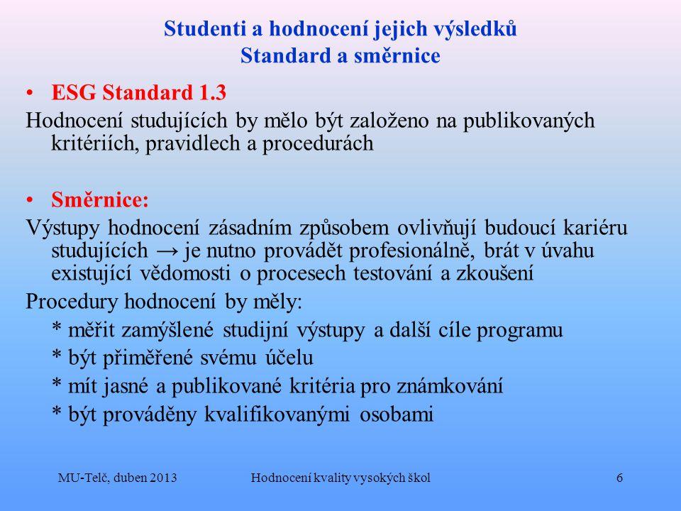 Studenti a hodnocení jejich výsledků Standard a směrnice