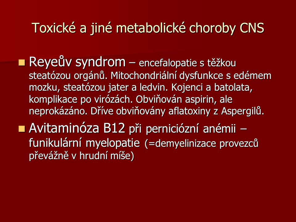 Toxické a jiné metabolické choroby CNS