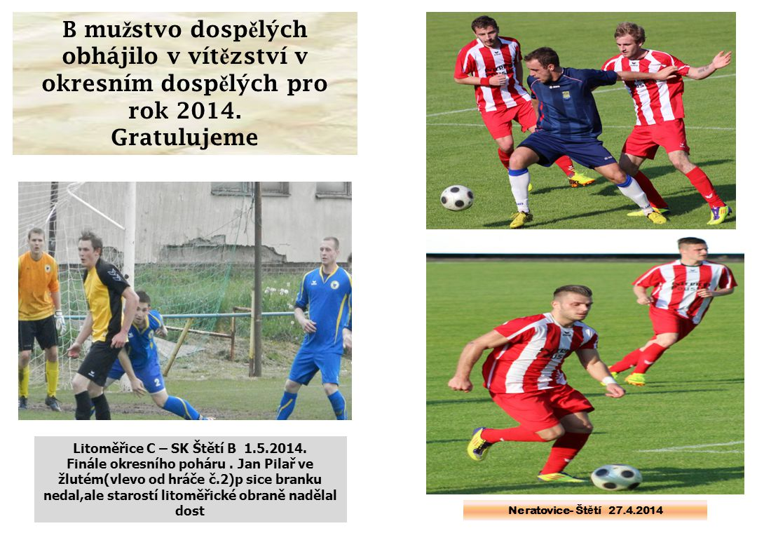 Litoměřice C – SK Štětí B 1.5.2014.