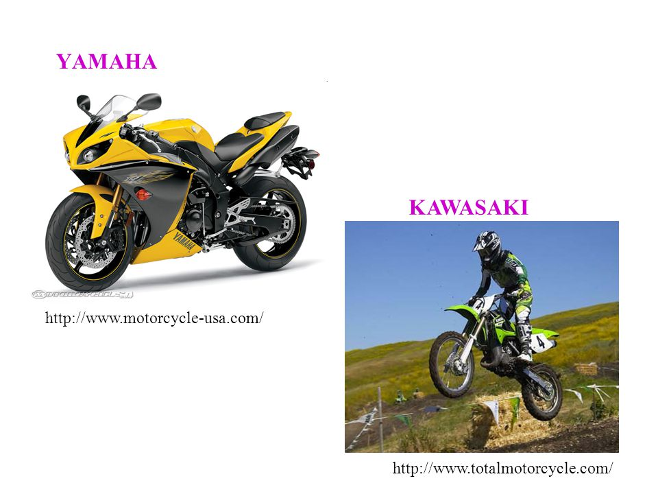 YAMAHA KAWASAKI http://www.motorcycle-usa.com/