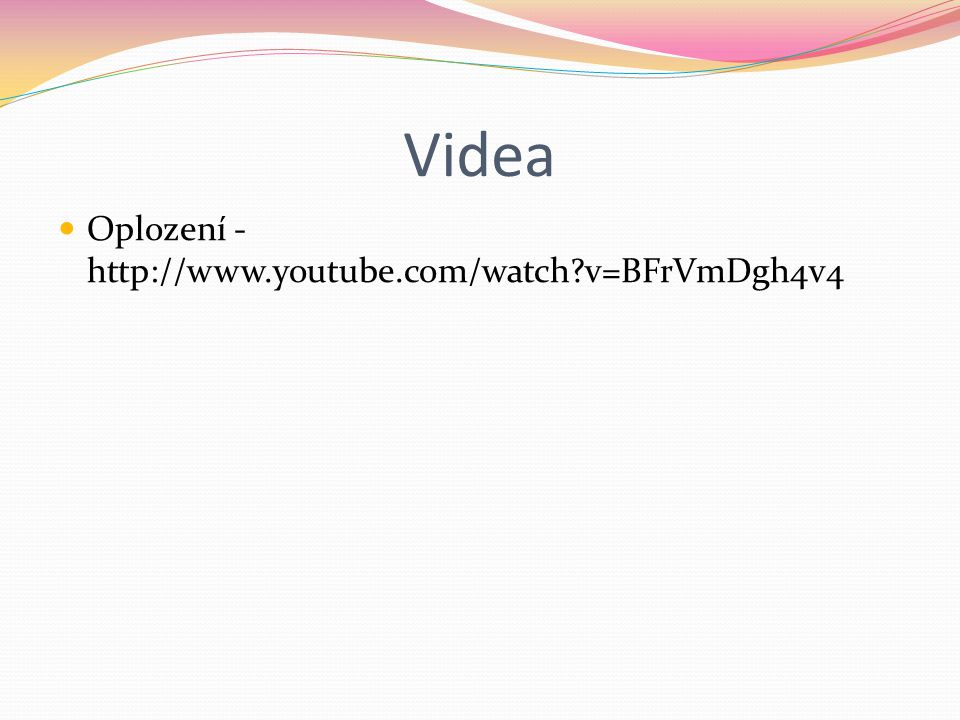 Videa Oplození - http://www.youtube.com/watch v=BFrVmDgh4v4