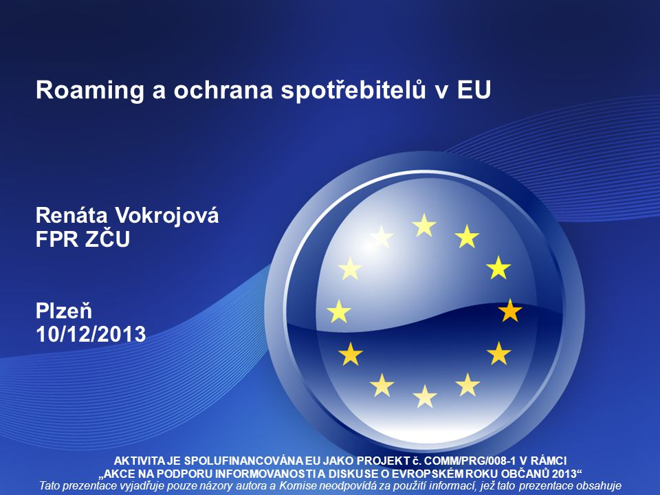 Roaming a ochrana spotřebitelů v EU