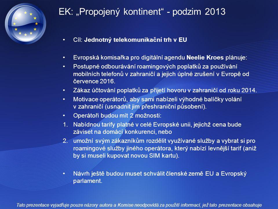 """EK: """"Propojený kontinent - podzim 2013"""