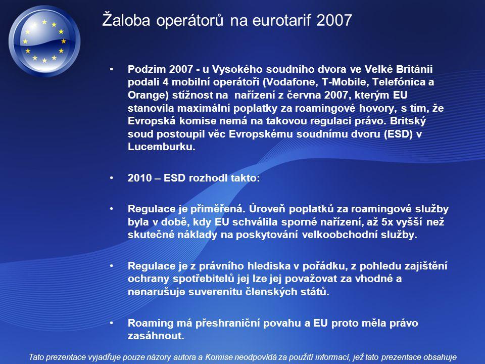 Žaloba operátorů na eurotarif 2007