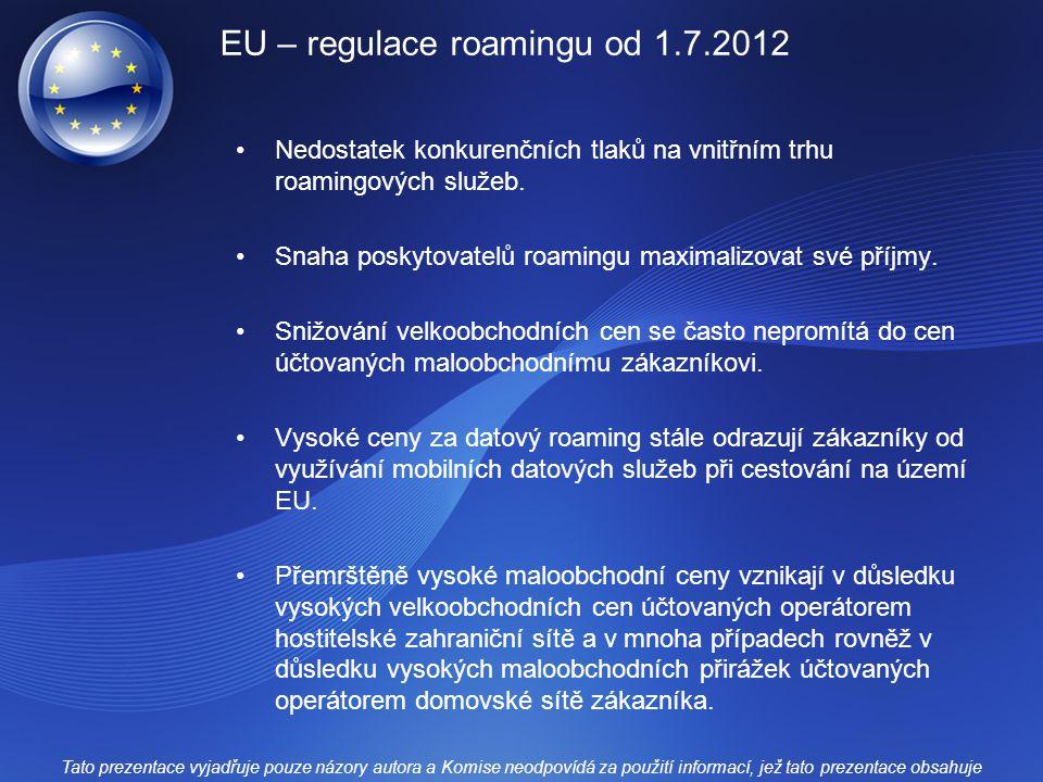 EU – regulace roamingu od 1.7.2012