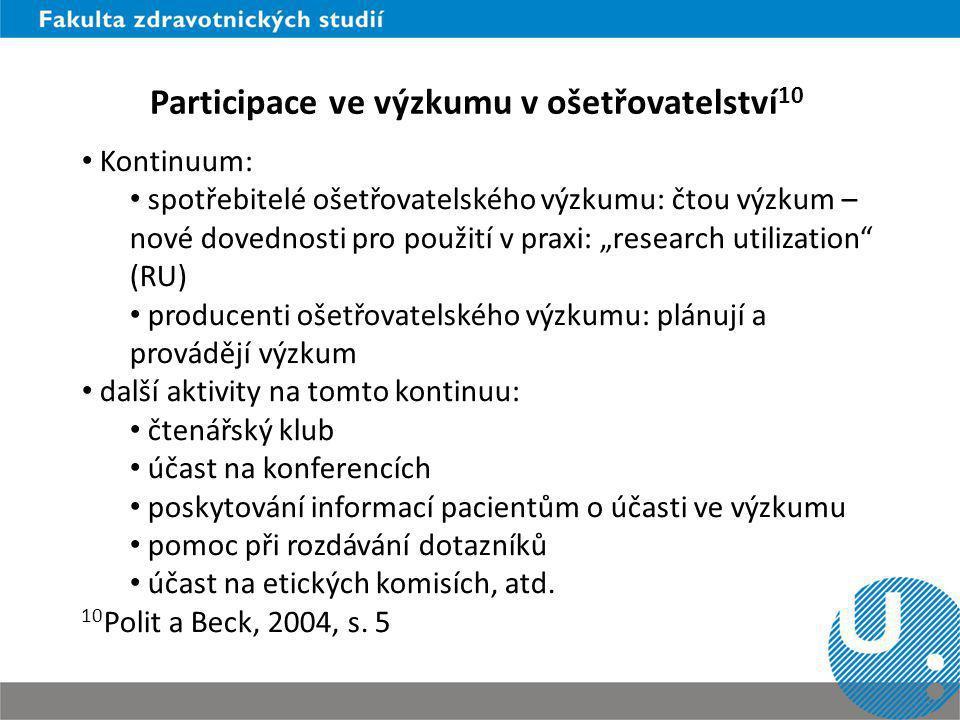 Participace ve výzkumu v ošetřovatelství10