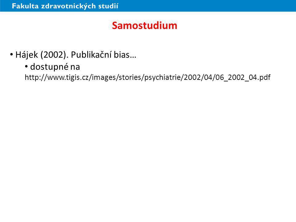 Samostudium Hájek (2002). Publikační bias…