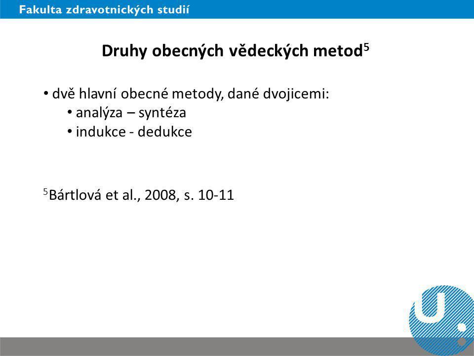 Druhy obecných vědeckých metod5