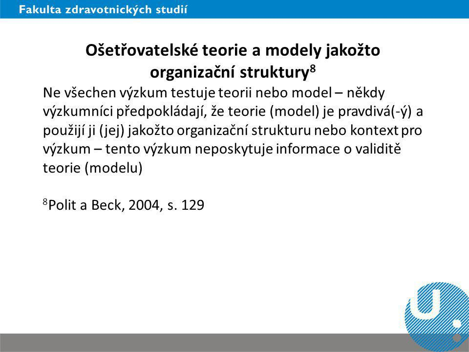 Ošetřovatelské teorie a modely jakožto organizační struktury8