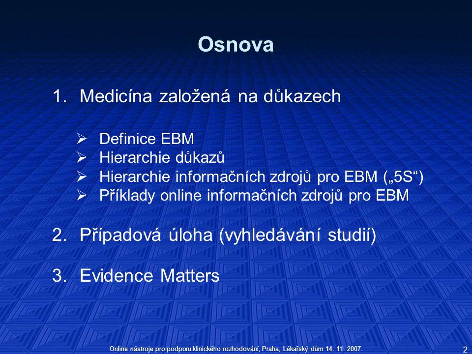 Osnova Medicína založená na důkazech