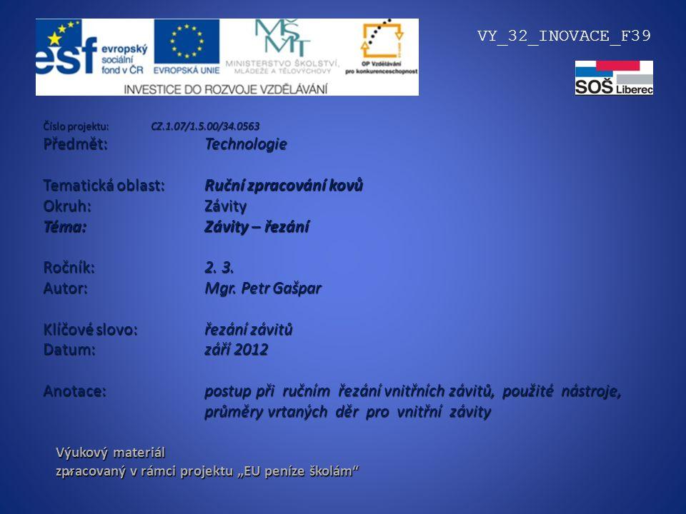 Tematická oblast: Ruční zpracování kovů Okruh: Závity