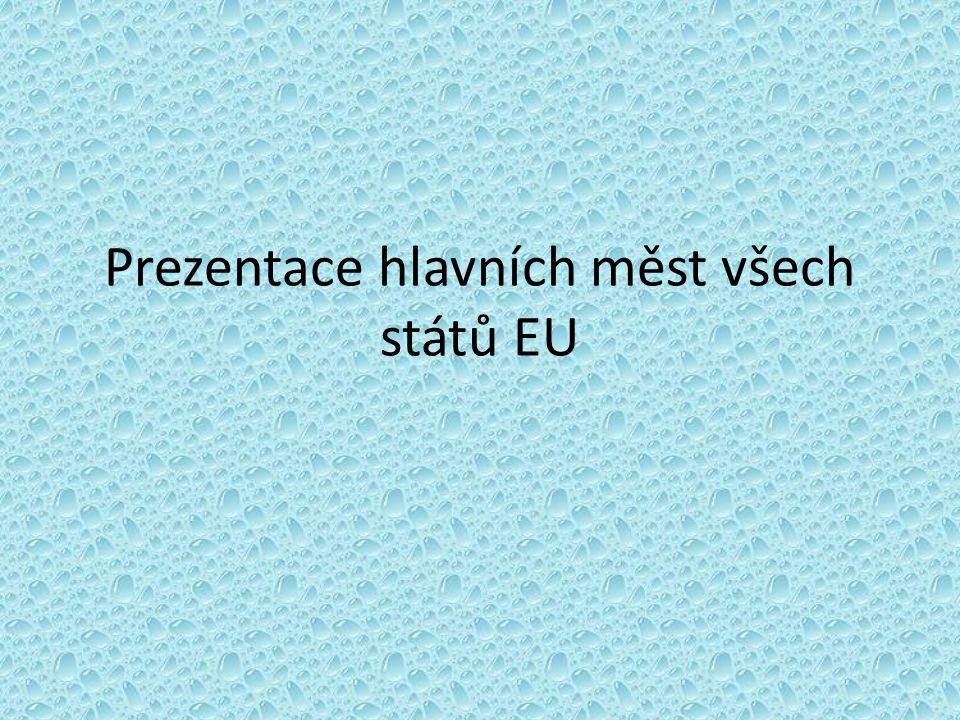 Prezentace hlavních měst všech států EU