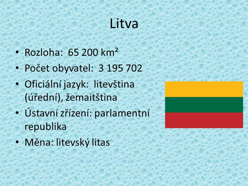 Litva Rozloha: 65 200 km² Počet obyvatel: 3 195 702