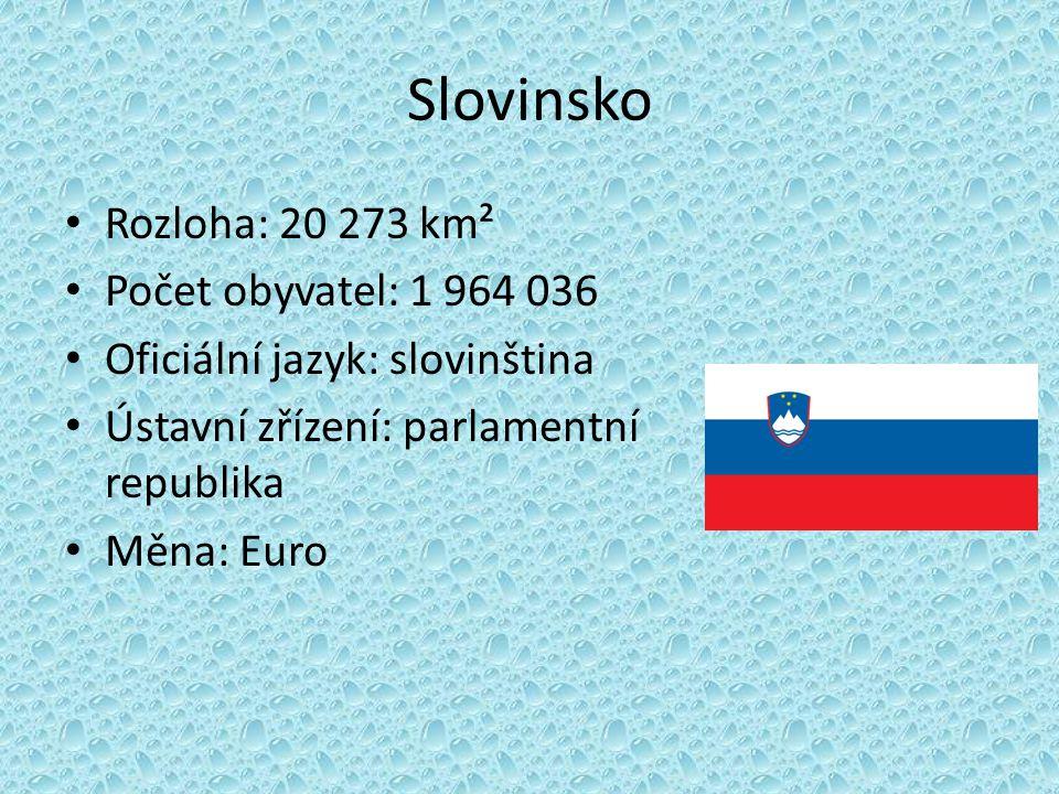 Slovinsko Rozloha: 20 273 km² Počet obyvatel: 1 964 036