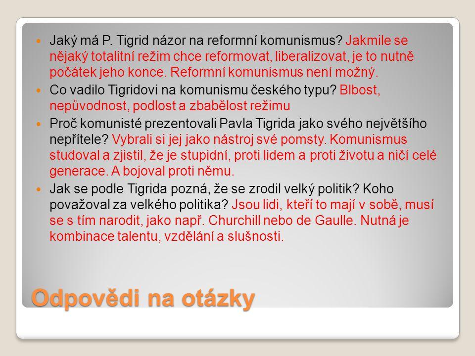 Jaký má P. Tigrid názor na reformní komunismus