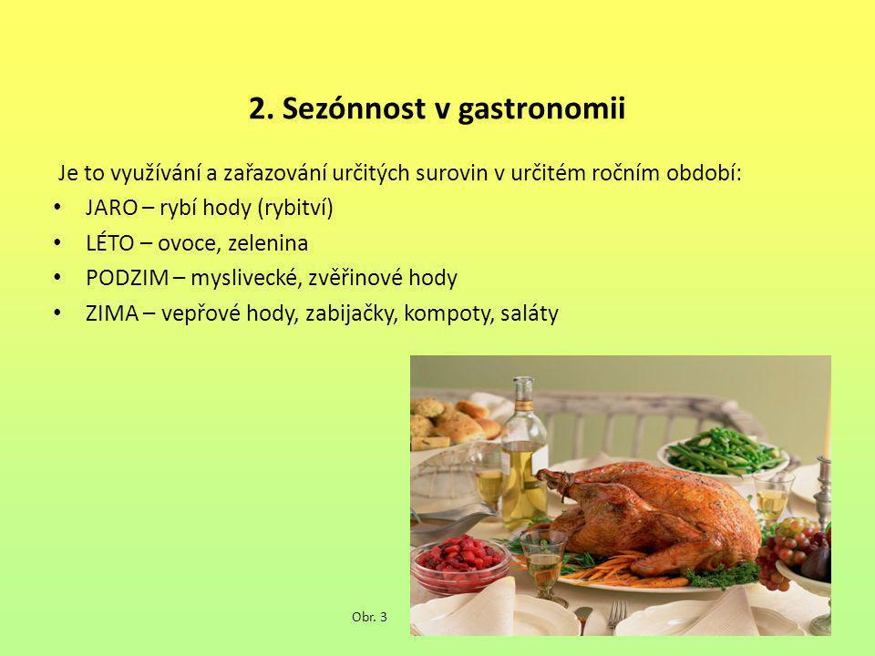 2. Sezónnost v gastronomii