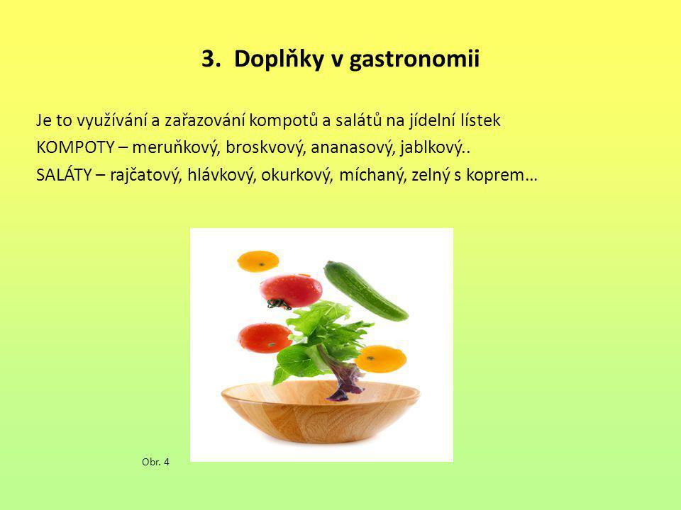 3. Doplňky v gastronomii