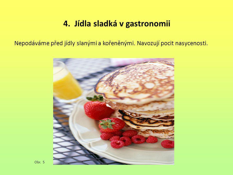 4. Jídla sladká v gastronomii