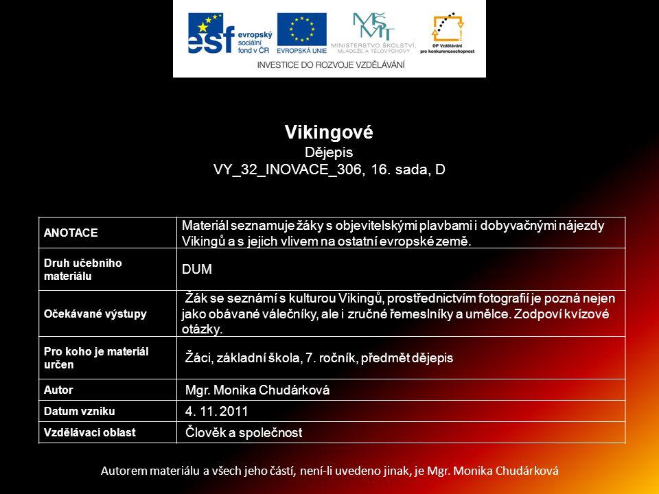 Vikingové Dějepis VY_32_INOVACE_306, 16. sada, D