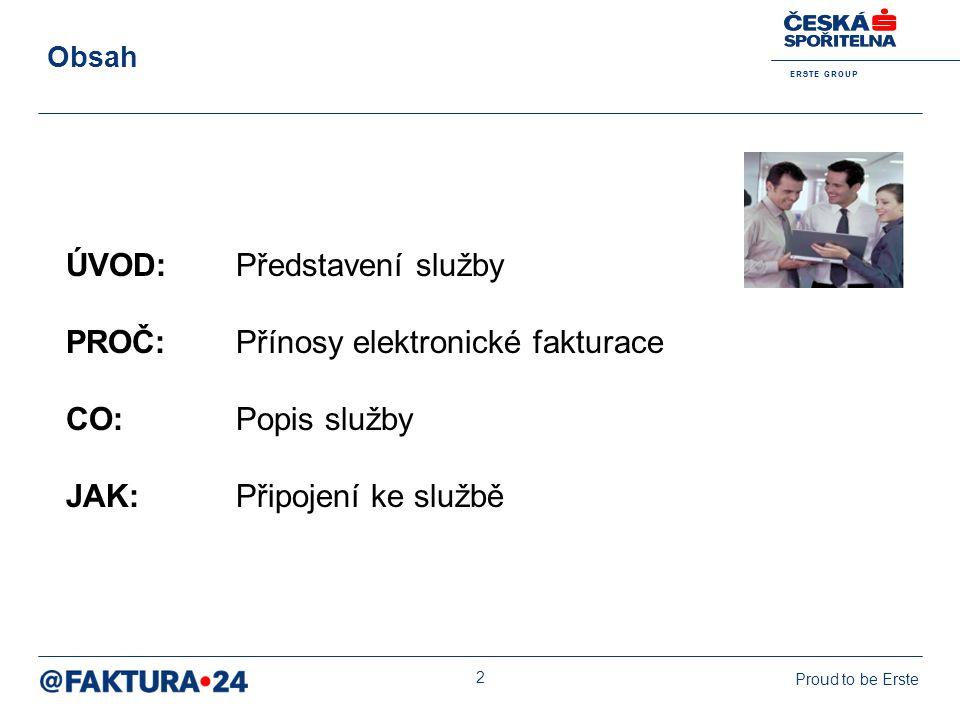 ÚVOD: Představení služby PROČ: Přínosy elektronické fakturace