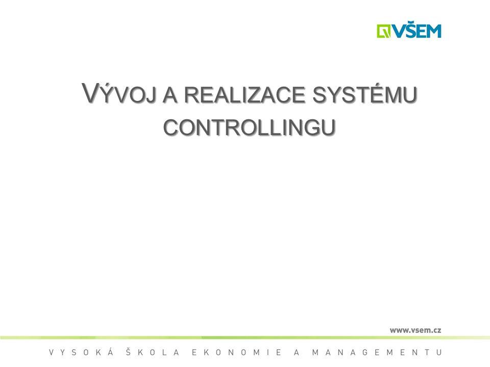 Vývoj a realizace systému controllingu