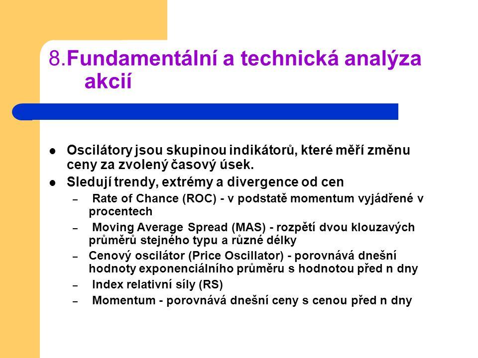 8.Fundamentální a technická analýza akcií