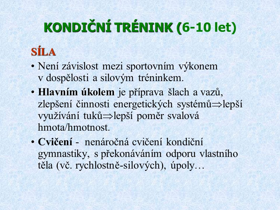 KONDIČNÍ TRÉNINK (6-10 let)