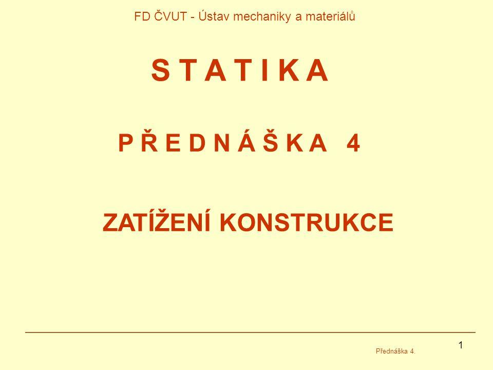 FD ČVUT - Ústav mechaniky a materiálů