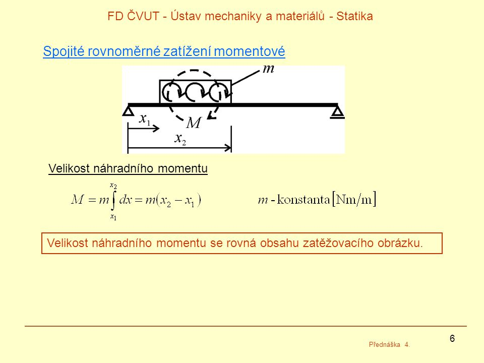 FD ČVUT - Ústav mechaniky a materiálů - Statika