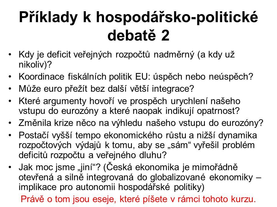Příklady k hospodářsko-politické debatě 2