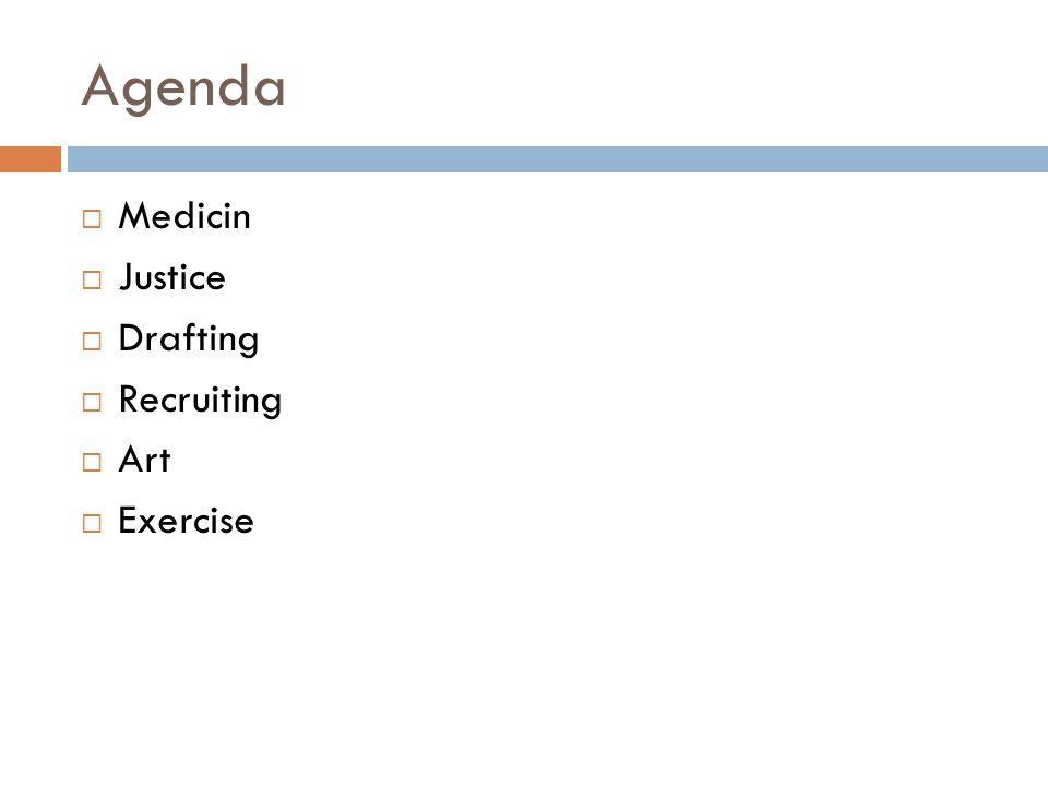 Agenda Medicin Justice Drafting Recruiting Art Exercise