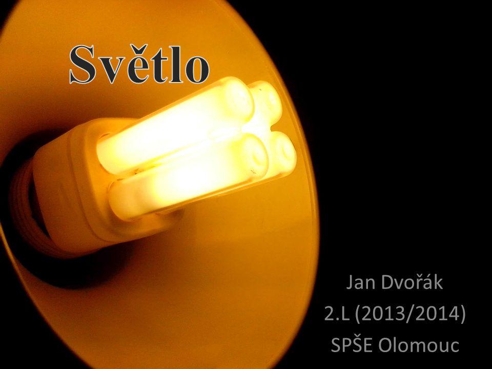 Jan Dvořák 2.L (2013/2014) SPŠE Olomouc