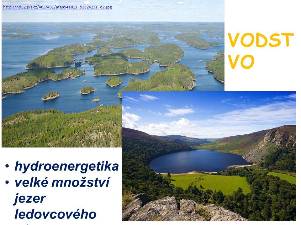 VODSTVO hydroenergetika velké množství jezer ledovcového původu