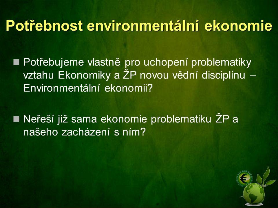 Potřebnost environmentální ekonomie