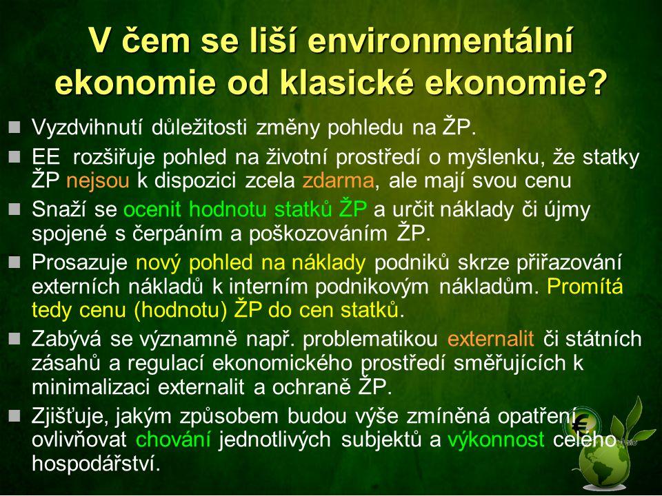 V čem se liší environmentální ekonomie od klasické ekonomie